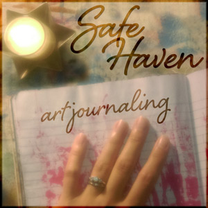 Safe Haven Art Journaling