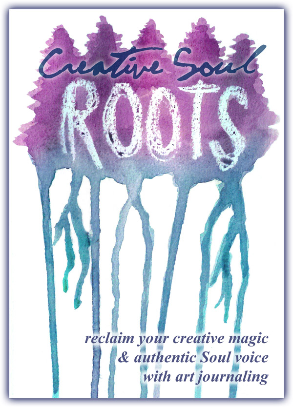 ROOTS - A Journey Into Transformative Art Journaling