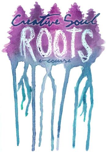 Creative Soul Roots E-Course