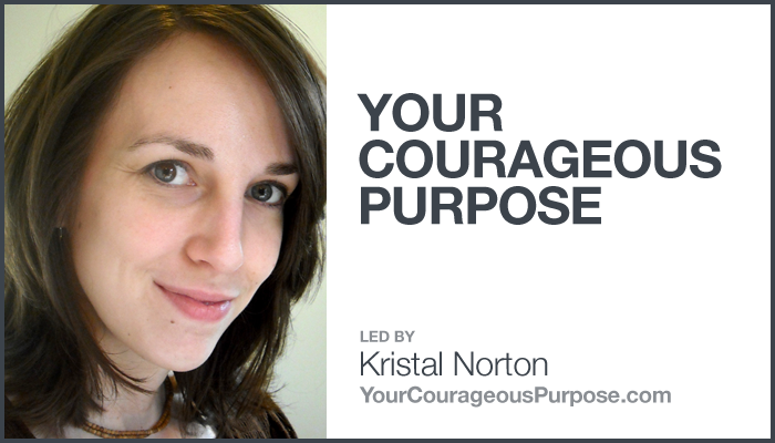 Your Courageous Purpose with Kristal Norton